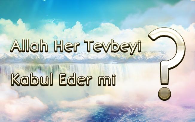 Allah-her-tevbeyi-kabul-eder-mi
